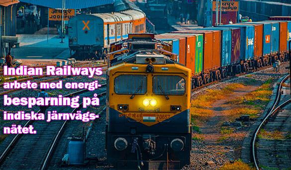Åtgärder som vidtas av indiska järnvägen för energibesparing