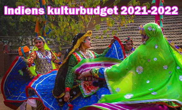 Indiens kulturbudget för 2021-2022