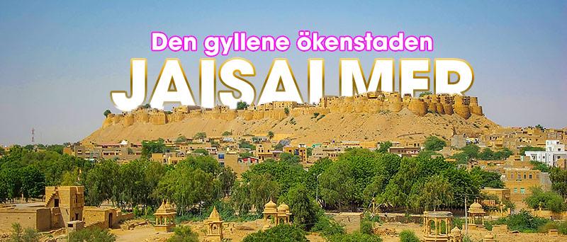 Ökenstaden Jaisalmer, Rajasthan, Indien