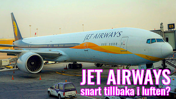 Jet Airways snart tillbaka i luften i Indien